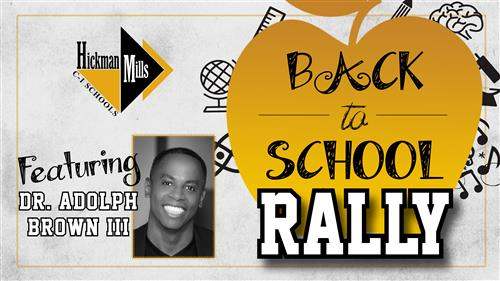 Back to School Rally featuring Dr. Adolph Brown III