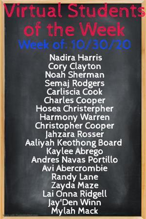 VIRTUAL STUDENTS OF THE WEEK 10/30
