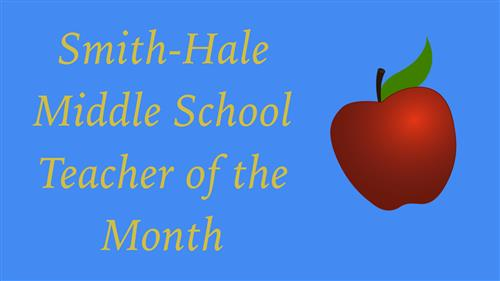 Smith-Hale Middle School Teacher of the Month logo with an apple